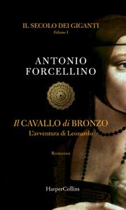 Il secolo dei giganti: Il cavallo di bronzo Book Cover