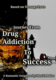 Journey From Drug Addiction To Success