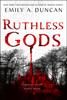 Emily A. Duncan - Ruthless Gods artwork