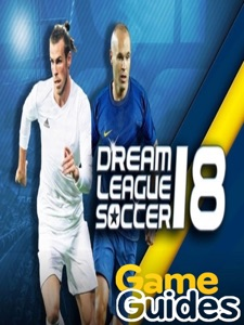 Dream League Soccer 2018 Cheats, Tips & Strategy Guide for Earning More Gold and Improving Your Team Book Cover