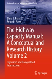 The Highway Capacity Manual A Conceptual And Research History Volume 2
