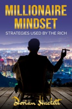 Millionaire Mindset: Strategies Used by the Rich