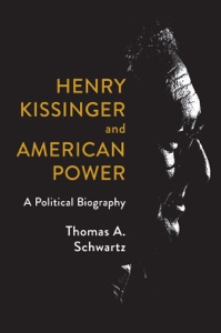Henry Kissinger and American Power Book Cover