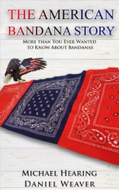 The American Bandana Story More Than You Ever Wanted To Know About Bandanas