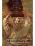 Introduction to the Middle Path: Volume One : The Lost Sheep of Israel