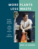 More Plants Less Waste Book Cover