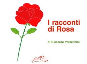 I racconti di Rosa di Riccardo Paracchini Copertina del libro