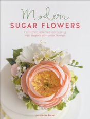 Download and Read Online Modern Sugar Flowers