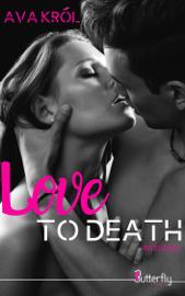 Love to death - Intégrale Par Love to death - Intégrale
