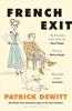 Patrick deWitt - French Exit kunstwerk
