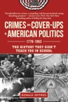 Crimes And Cover-ups In American Politics