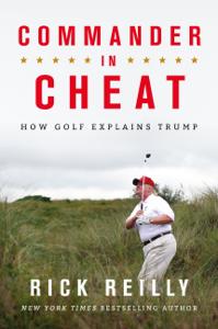 Commander in Cheat: How Golf Explains Trump Copertina del libro