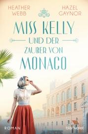 Miss Kelly und der Zauber von Monaco PDF Download