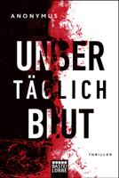 Anonymus - Unser tglich Blut artwork
