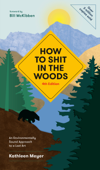How to Shit in the Woods, 4th Edition