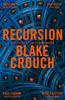 Blake Crouch - Recursion artwork