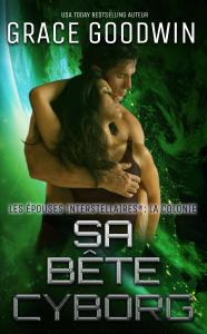 Sa Bête Cyborg La couverture du livre martien