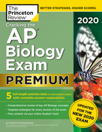 Cracking the AP Biology Exam 2020, Premium Edition