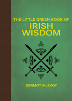 Dermot McEvoy - The Little Green Book of Irish Wisdom artwork