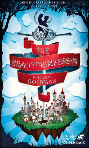William Goldman - Die Brautprinzessin
