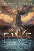 The Five Awaken