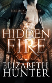 A Hidden Fire: Elemental Mysteries #1