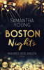 Boston Nights - Wahres Verlangen - Samantha Young