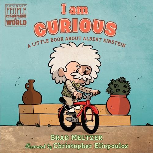 Brad Meltzer & Christopher Eliopoulos - I am Curious