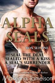 Alpha SEALs Box Set One (Books 1-3) Ebook Download