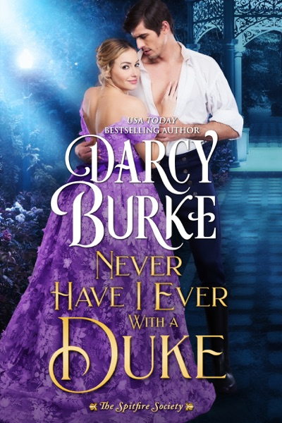 Never Have I Ever With a Duke - Darcy Burke book cover