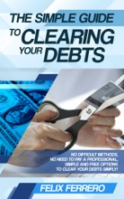 The Simple Guide To Clearing Your Debts