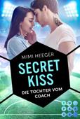 Secret Kiss. Die Tochter vom Coach (Secret-Reihe)
