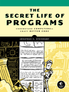 The Secret Life of Programs Book Cover