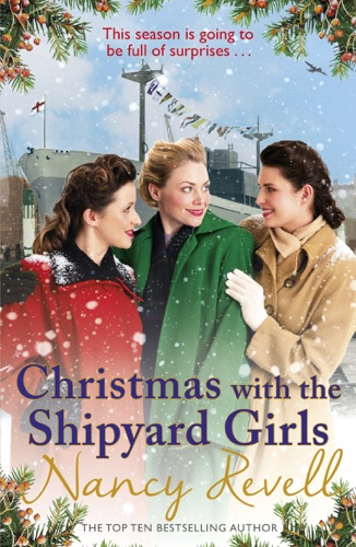 Nancy Revell - Christmas with the Shipyard Girls