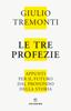 Giulio Tremonti - Le tre profezie Grafik
