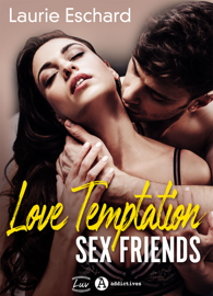 Love Temptation. Sex Friends