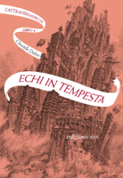 Echi in tempesta. L'Attraversaspecchi - 4 ebook Download