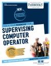 Supervising Computer Operator