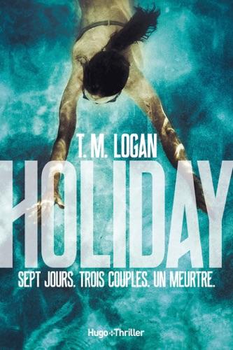 TM Logan - Holiday -Extrait offert-