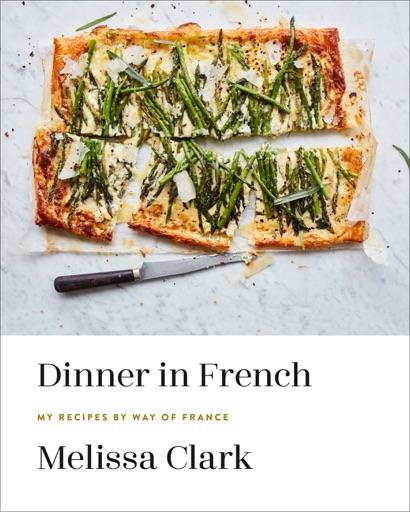 Dinner in French - Melissa Clark