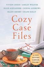 Cozy Case Files, A Cozy Mystery Sampler, Volume 7