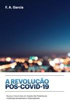 A Revolução Pós-COVID-19 E-book
