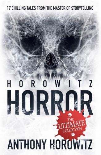 Anthony Horowitz - Horowitz Horror