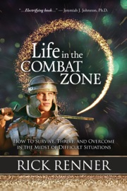 Life in the Combat Zone - Rick Renner by  Rick Renner PDF Download