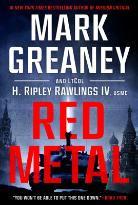 Mark Greaney & LtCol H. Ripley Rawlings IV, USMC - Red Metal book
