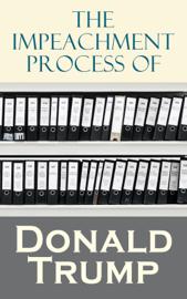 The Impeachment Process of Donald Trump