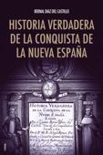 Historia verdadera de la conquista de la Nueva España Book Cover