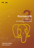 PostgreSQL - Architecture et notions avancées