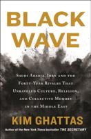 Kim Ghattas - Black Wave artwork