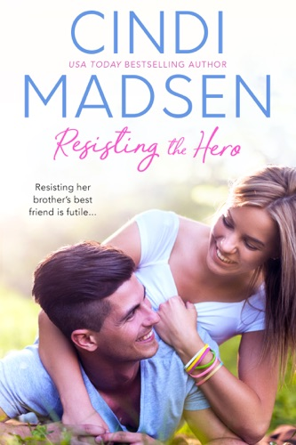 Cindi Madsen - Resisting the Hero